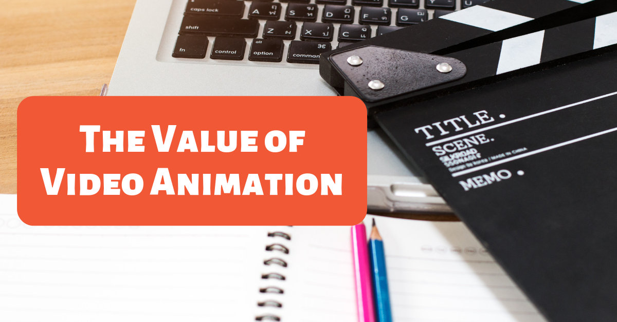 The-Value-of-Video-Animation-blog-banner